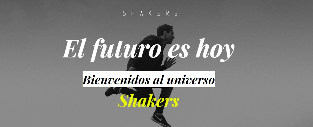 Hasta el infinito… Shakers